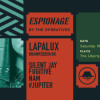 ESPIONAGE FEAT. LAPALUX (BRAINFEEDER/USA)